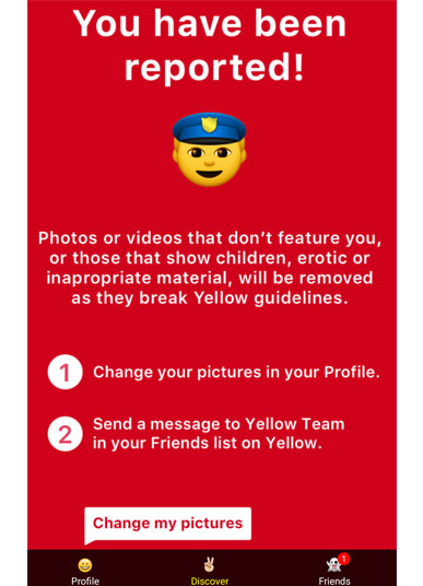 Yellow apps red you have been reported for inappropriate photos screen